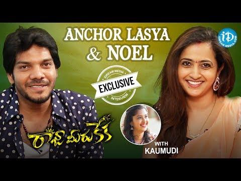 Anchor Lasya & Noel Exclusive Interview    #Rajamerukeka    Talking Movies With iDream #415