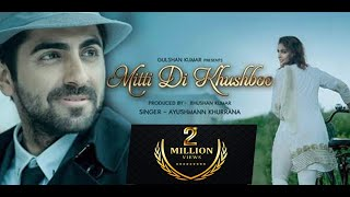 mitti di khushboo full hd video song