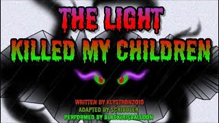 Pony Tales [MLP Fanfic Reading] The Light Killed My Children (sad/darkfic)
