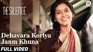 Dehavara Korlya Janm Khuna - Full Video   The Silence   Nagraj Manjule   Indian Ocean