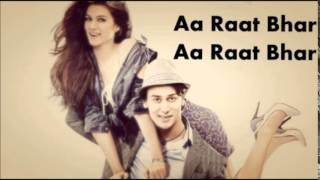 Heropanti- Raat Bhar Lyrics