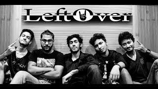 TOR KACHE | LeftOver | Bangla Band | OFFICIAL VIDEO