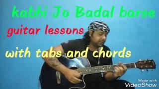 Kabhi Jo Badal barse | lead with chords and tabs | guitar tutorial