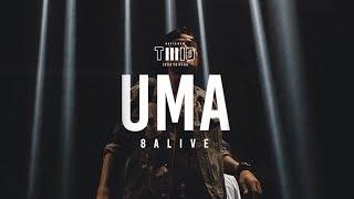 TWIO3 : UMA LIVE @ 8ALIVE   RAP IS NOW