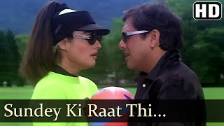 Sunday Ki Raat - Govinda - Raveena Tandon - Rajaji - Alka Yagnik - Kumar Sanu - Hindi Hit Songs