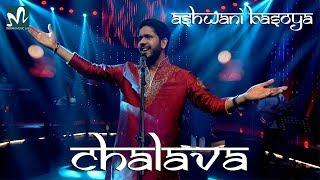 Chalava | Sufi Love Song | Tore Naino ka  Chalava | Latest Love Song 2018 | Ashwani Basoya