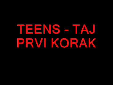 Teens - Taj prvi korak