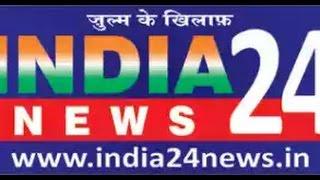 India24 News Live By Naushad Ali