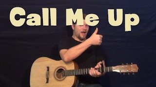 Call Me Up Thomas Rhett Easy Guitar Lesson How To Play Tutorial