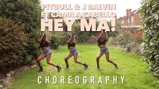 Pitbull & J Balvin ft Camila Cabello - Hey Ma | @LeoniJoyce Choreography/Coreografia