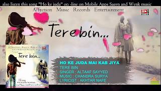 New tere ashkon se mujh par asar nahi hota song 2018 download sad song