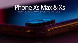 iPhone Xs Max - iPhone Xs — In-Depth Review and Comparisons [4k]