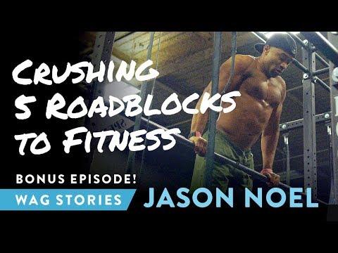 Xxx Mp4 Crushing 5 Roadblocks To Fitness Jason Noel Ep 2 3gp Sex