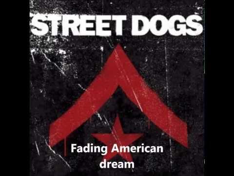 Street Dogs - Fading American Dream full album
