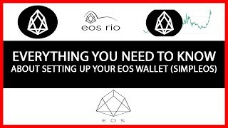 Everything You Need To Know About Setting Up Your EOS Wallet (Using SimplEOS)