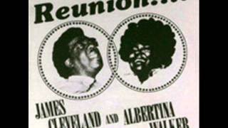 If I Perish-Albertina Walker with Rev. James Cleveland