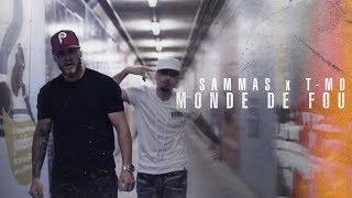 Sammas Ft. T-mo - Monde de fou (Album Monde de fou maintenant disponible)