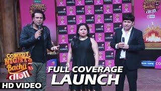 Comedy Nights Bachao Taaza New Season Launch | Full Video HD | Krushna, Sudesh, Bharti & More...