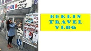 Berlin |Travel Vlog |Amsterdam to Berlin
