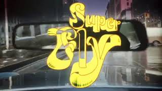 Super Fly Intro (1972)
