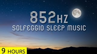852Hz | Transform Cells to Higher Energy Systems in Sleep | Solfeggio Sleep Meditation Music