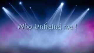 Who Unfriend me