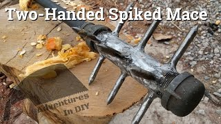 Make a Two-Handed Spiked Mace - Zombie Weapon Challenge 2016