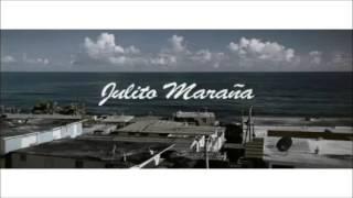 Julito Maraña - Tego Calderon Feat. Julio Voltio
