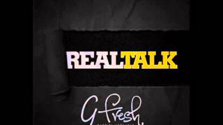 Gabriel Afolayan (G-Fresh) - Real Talk (Audio)
