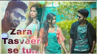Zara Tasveer Se Tu -Unplugged cover   Pranav chandran   Meri Mehbooba   New Star   Saharukh