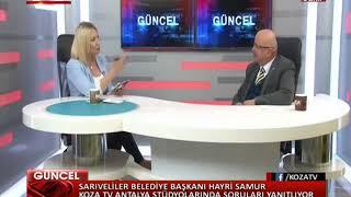 Hayri Samur Koza Tv Gündem Özel Proğramı 2018