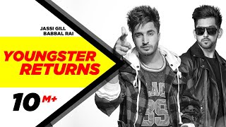 Youngster Returns | Jassi Gill & Babbal Rai | Latest Punjabi Song 2015 | Speed Records