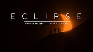 Eclipse - Salomon Freeski TV S9 E03