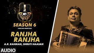 Ranjha Ranjha Unplugged Full Audio | MTV Unplugged Season 6 | A.R. Rahman & Shruti Haasan
