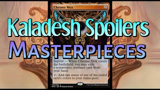 MTG: Kaladesh Spoilers - Masterpieces Revealed! Plus an Aggro All-Star!
