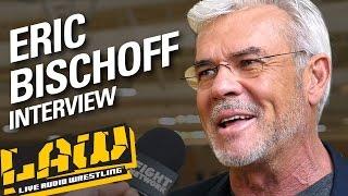 Eric Bischoff on Goldberg, WWE Cruiserweights, NXT | LAW INTERVIEWS