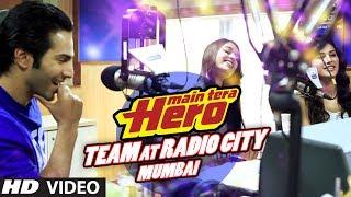 Main Tera Hero Team at Radio City (91.1) FM   Varun Dhawan, Ileana D'Cruz, Nargis Fakhri
