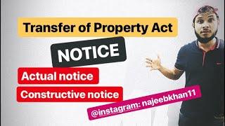 Actual & Constructive Notice |Sec. 3 Transfer Of Property Act, 1882