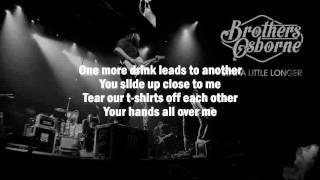 Brothers Osborne - Stay A Little Longer(Lyrics)