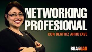 Beatriz Arroyave  - Networking Profesional