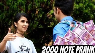 Getting Kisses And Girls Number with 2000 NOTE (TWIST)   PRANK IN INDIA  