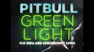 Pitbull ft. Flo Rida and Lunchmoney Lewis - Greenlight (Ringtone)