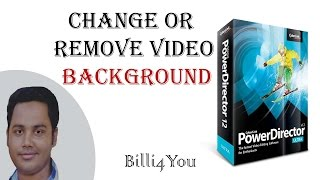 How To Change Or Remove Video Background Using Chroma Key - Cyberlink Powerdirector 12 Hindi/Urdu