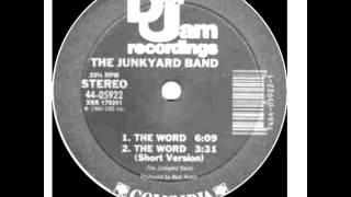 THE JUNKYARD BAND: THE WORD 1986