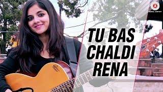Tu Bas Chaldi Rena - Official Music Video   Siddharth Sharma, Anuradha Sharma & Anisha Saikia