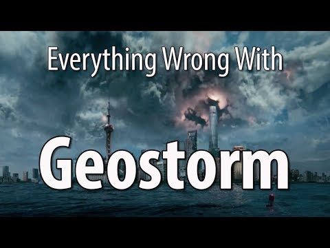 Everything Wrong With Geostorm In 20 Minutes Or Less