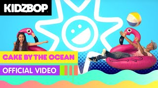 KIDZ BOP Kids - Cake By The Ocean (Official Music Video) [KIDZ BOP 32]