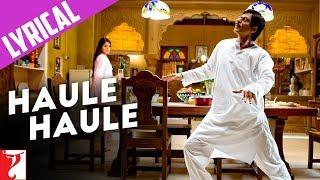 Lyrical: Haule Haule Song with Lyrics   Rab Ne Bana Di Jodi   Shah Rukh Khan   Jaideep Sahni