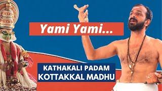 Kathakali Songs (Padam) - Yami Yami | Madhyamavati Raga | Nalacharitham DVD