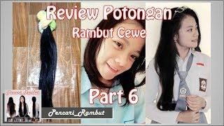 Review Potongan Rambut Cewe (Part 6 -  Anak SMA)